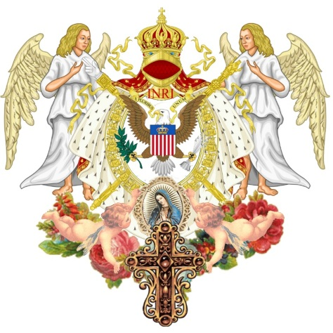 INRI E PLURIBVS UNVM Divine Protection for the United States of America and Queen Mary Her Royal Highness Maria Ram Chavira House of Adagio 1st